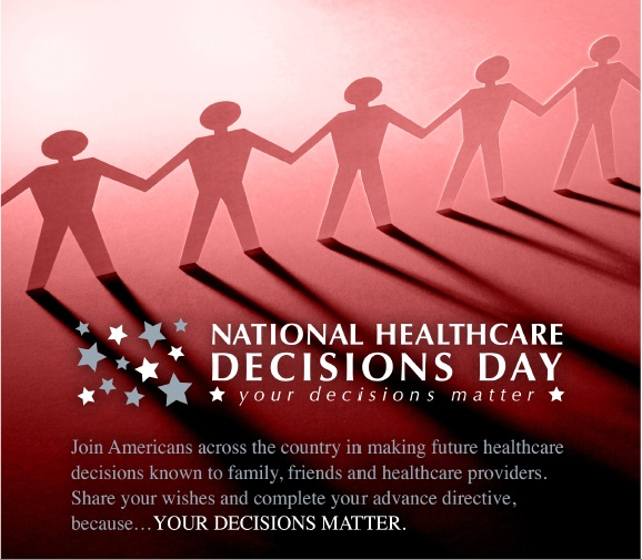 April 16th is National Healthcare Decisions Day